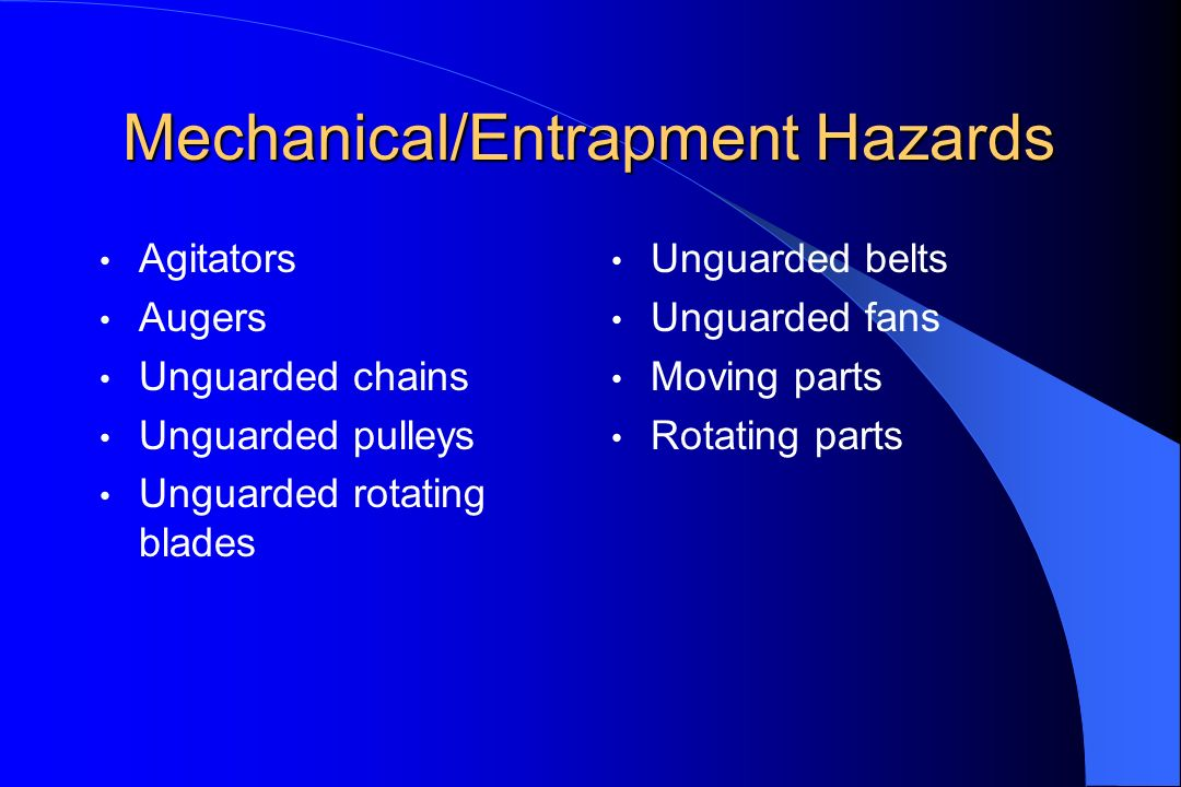 Mechanical/Entrapment Hazards