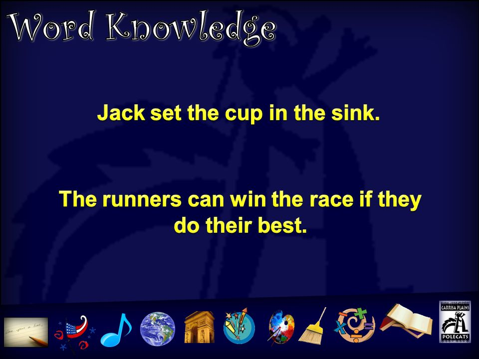 Jack set the cup in the sink. The runners can win the race if they