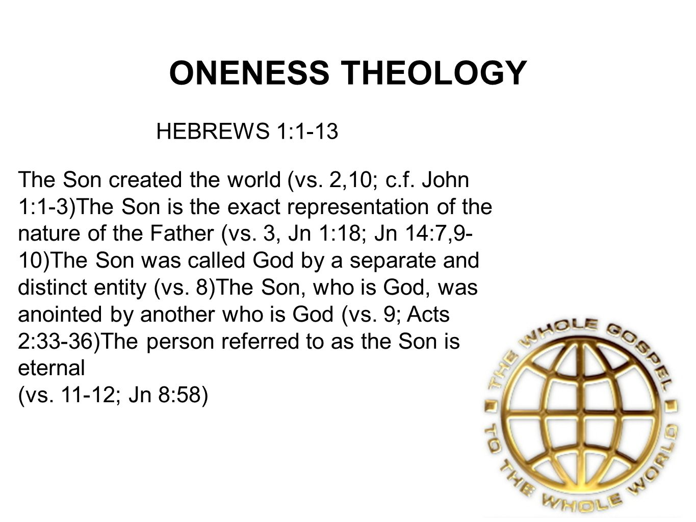 ONENESS THEOLOGY HEBREWS 1:1-13