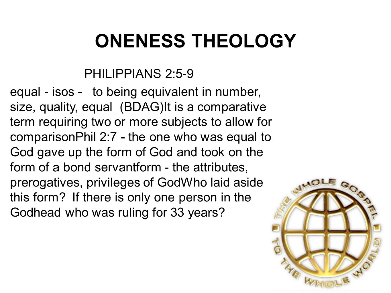 ONENESS THEOLOGY PHILIPPIANS 2:5-9