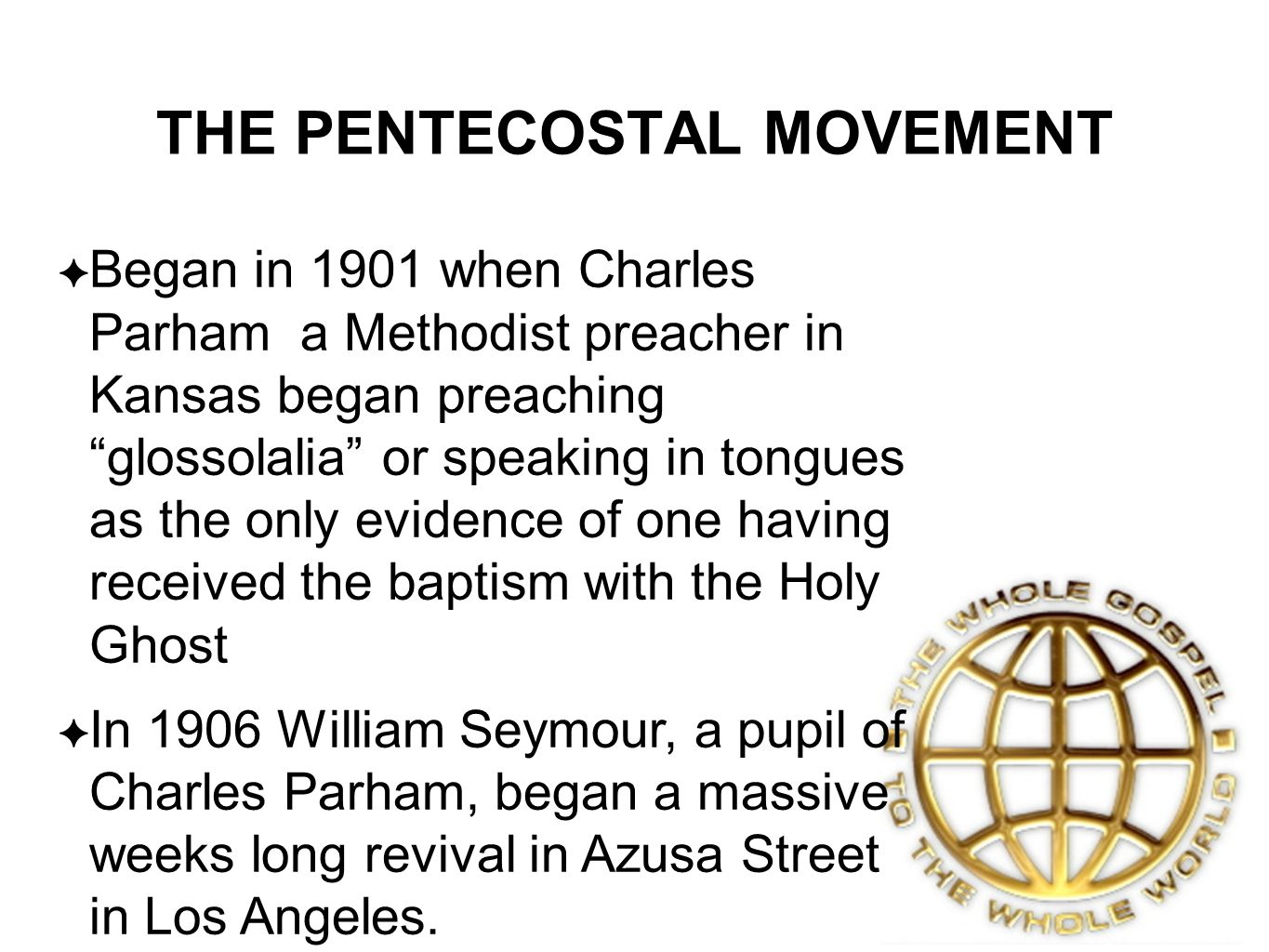 THE PENTECOSTAL MOVEMENT
