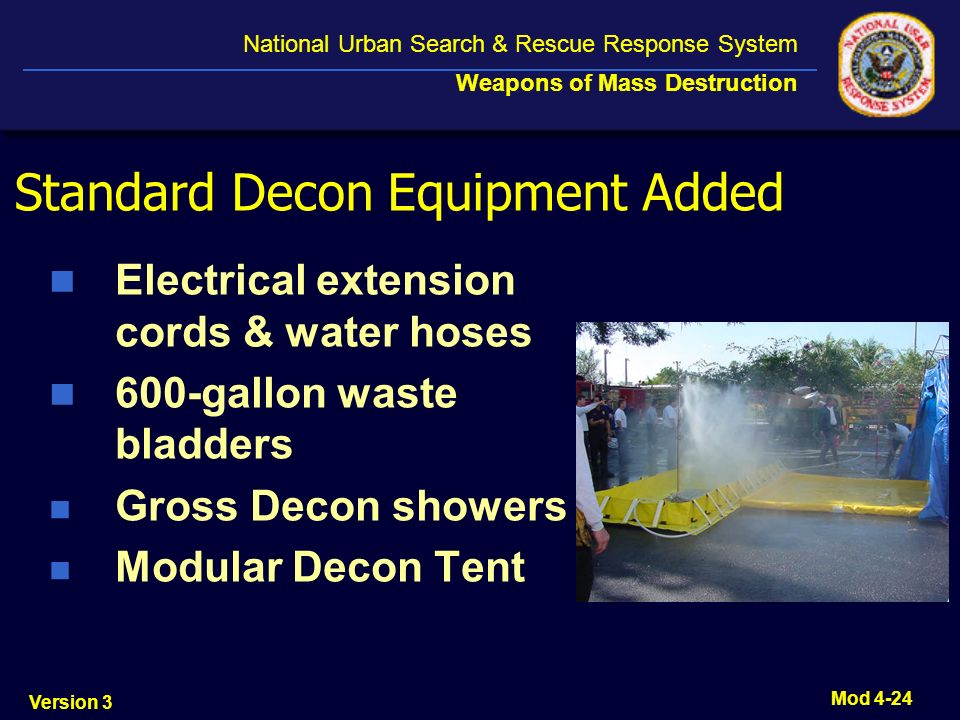 Standard Decon Equipment Added