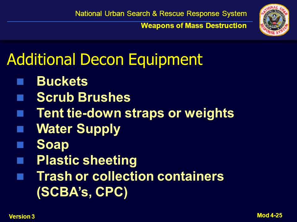 Additional Decon Equipment