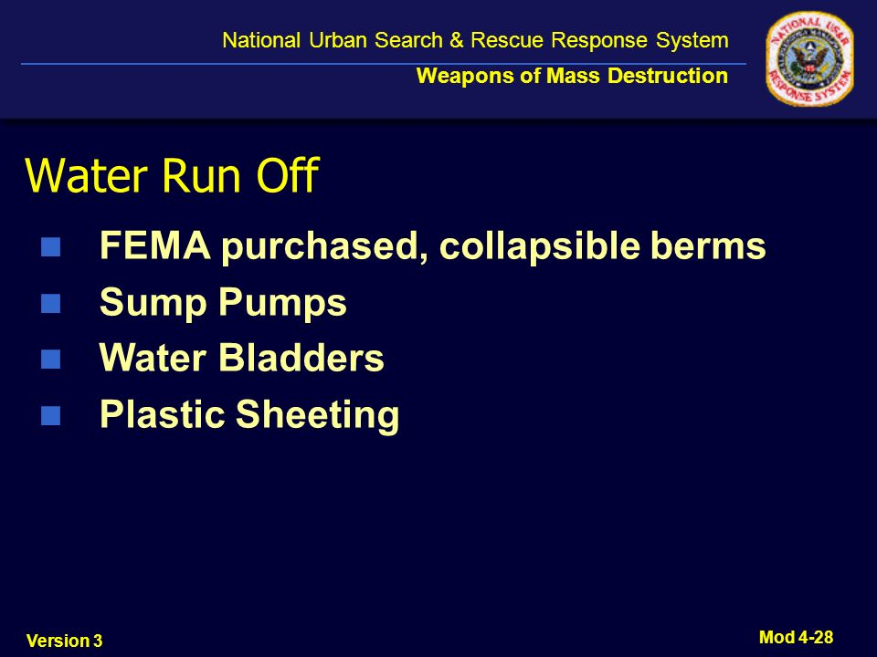 Water Run Off FEMA purchased, collapsible berms Sump Pumps