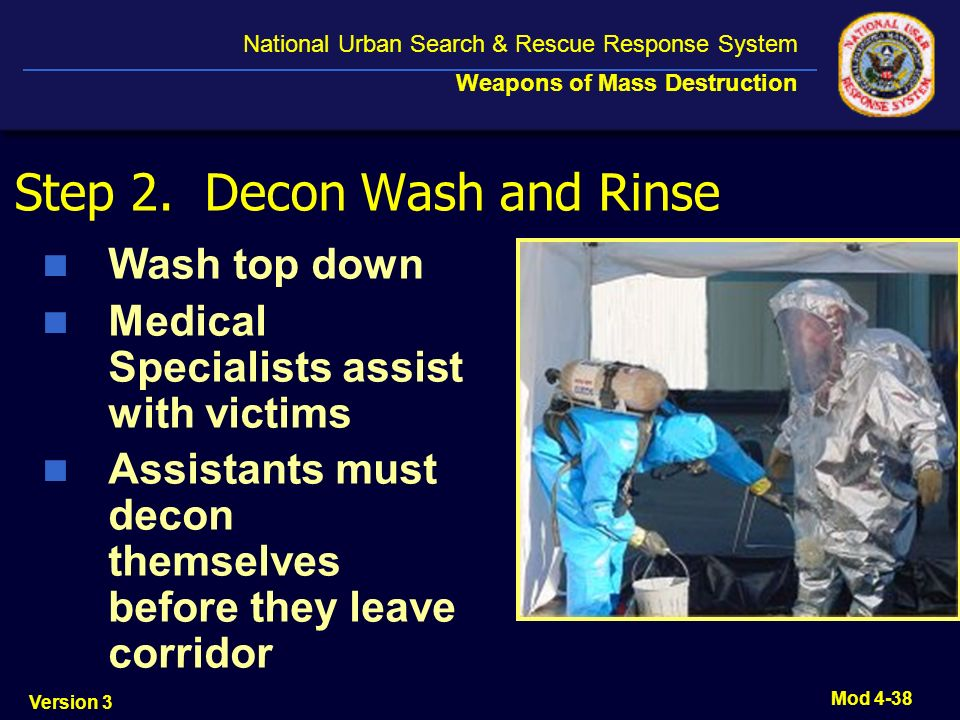 Step 2. Decon Wash and Rinse