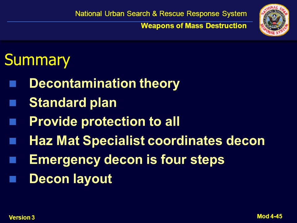Summary Decontamination theory Standard plan Provide protection to all