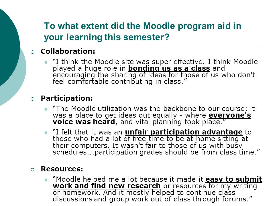 To what extent did the Moodle program aid in your learning this semester