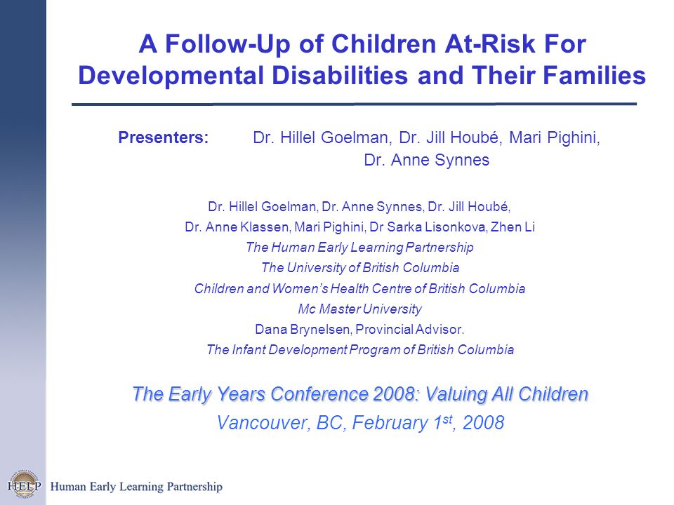 A Follow-Up of Children At-Risk For Developmental Disabilities and Their Families