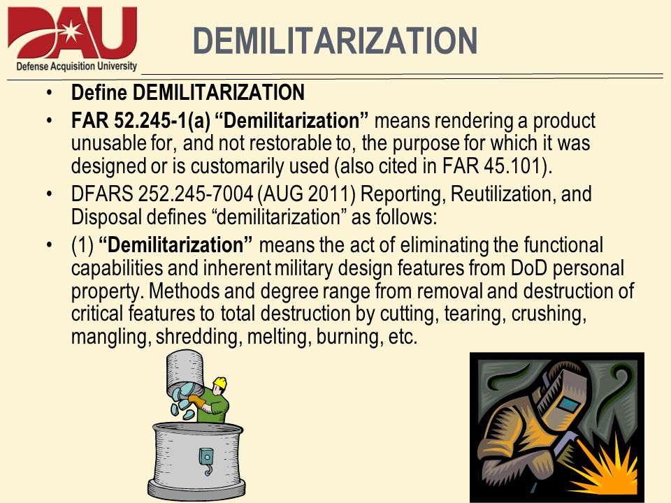 DEMILITARIZATION Define DEMILITARIZATION