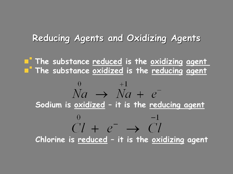 Reducing Agents and Oxidizing Agents