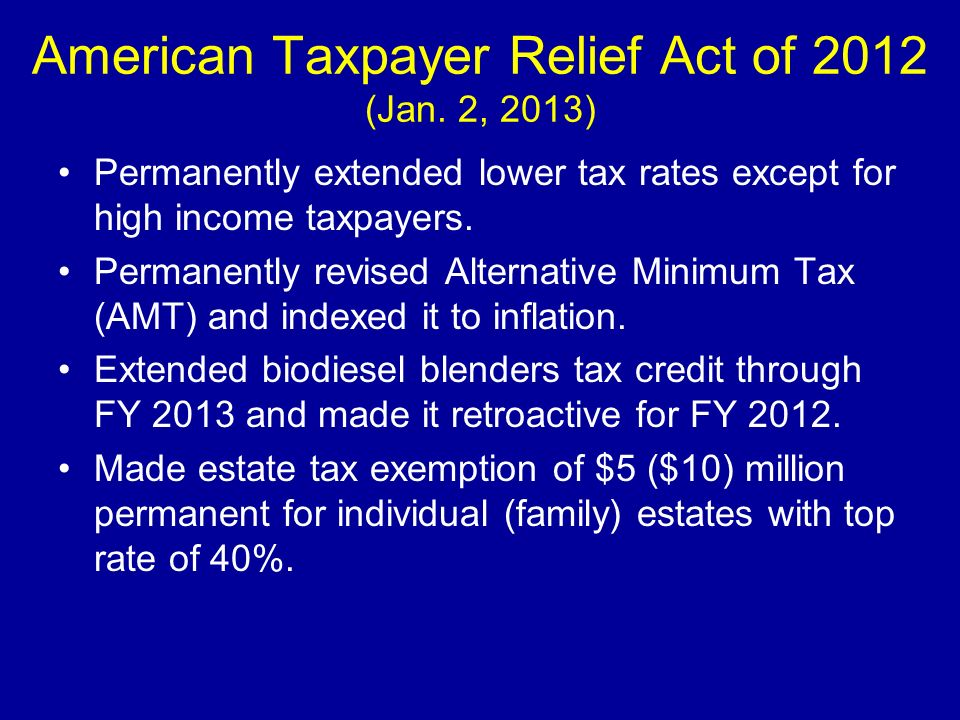 American Taxpayer Relief Act of 2012 (Jan. 2, 2013)