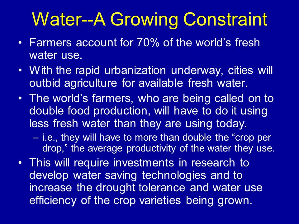 Water--A Growing Constraint