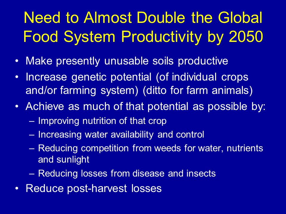 Need to Almost Double the Global Food System Productivity by 2050