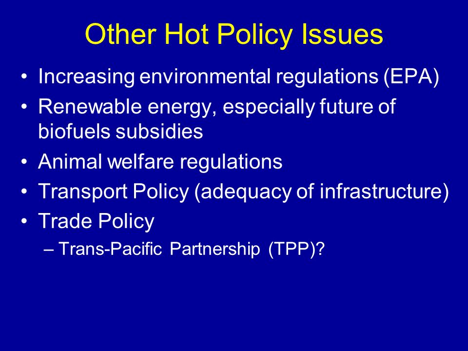 Other Hot Policy Issues