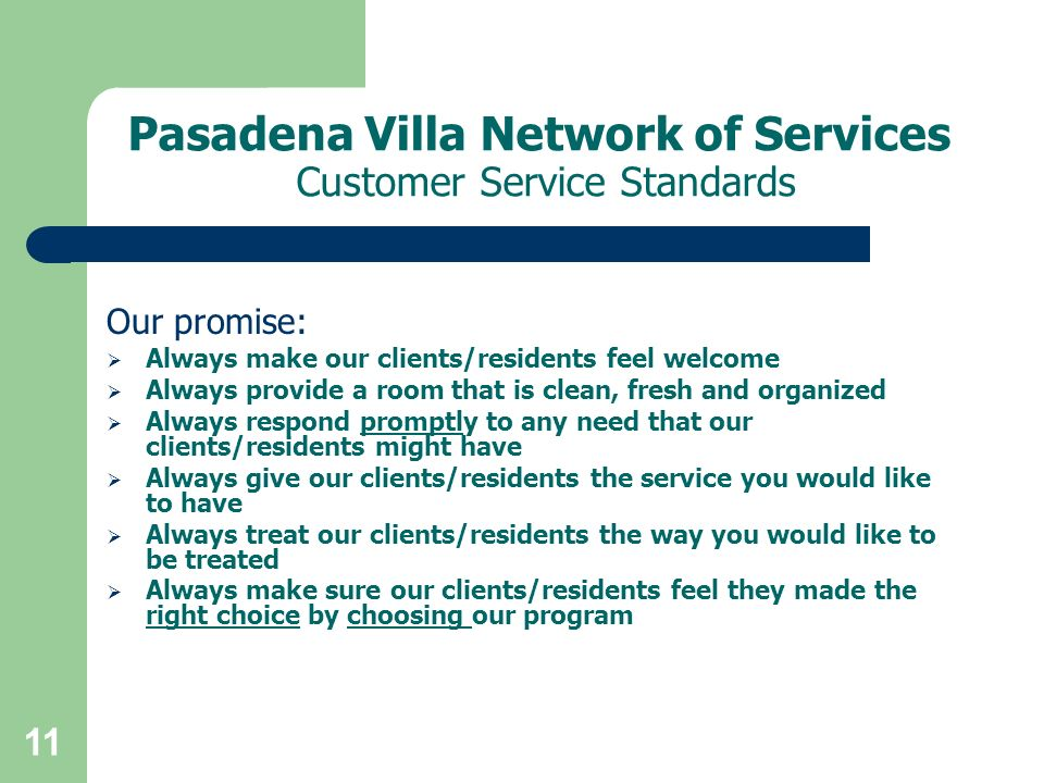 Pasadena Villa Network of Services Customer Service Standards