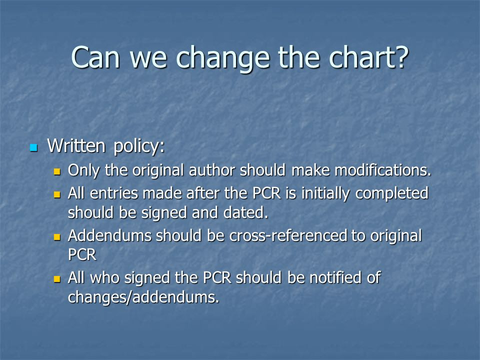 Can we change the chart Written policy: