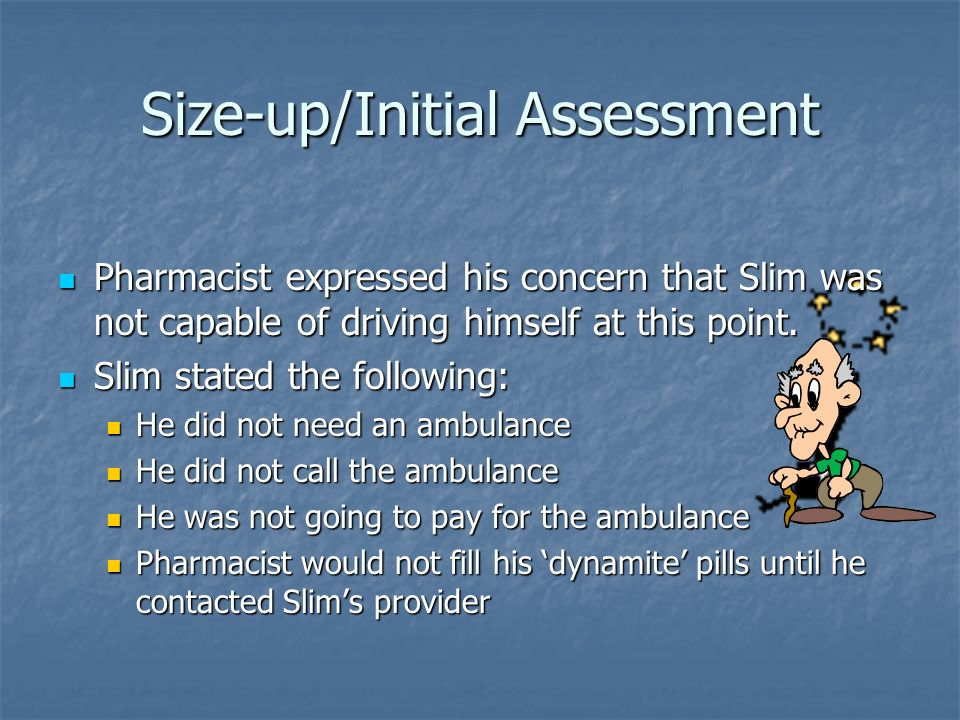 Size-up/Initial Assessment