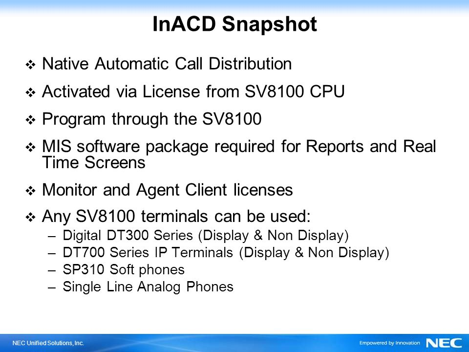 InACD Snapshot Native Automatic Call Distribution
