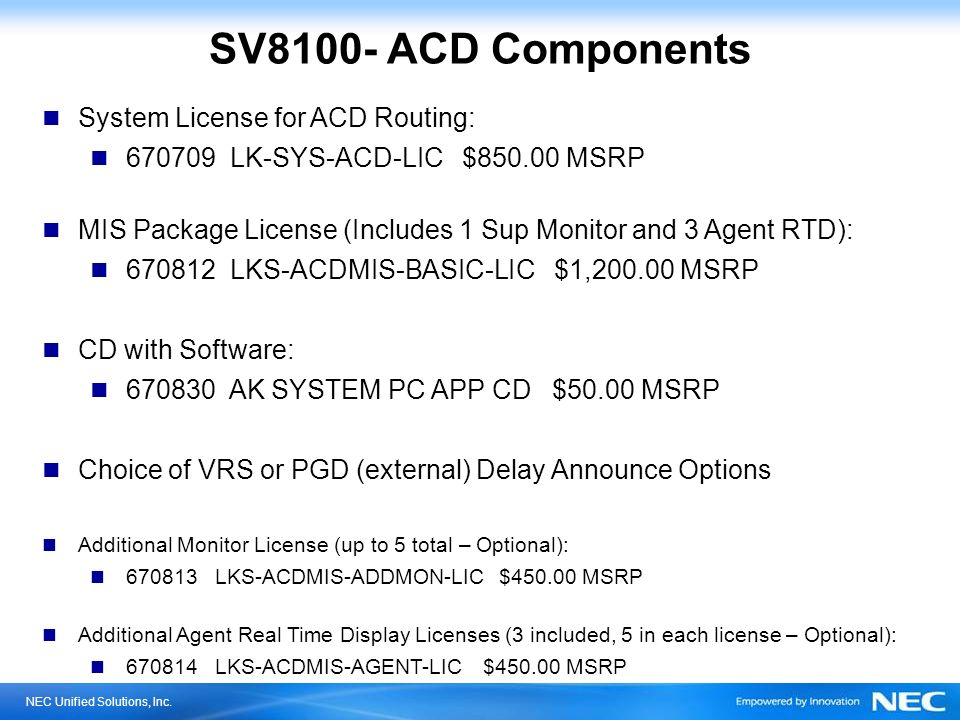 SV8100- ACD Components System License for ACD Routing: