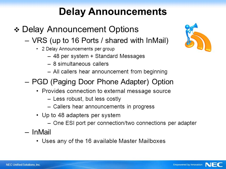 Delay Announcements Delay Announcement Options