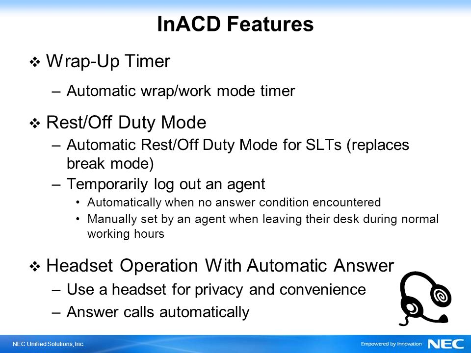 InACD Features Wrap-Up Timer Rest/Off Duty Mode