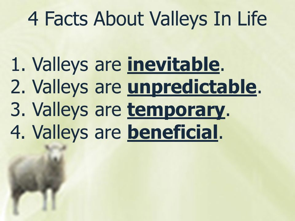 4 Facts About Valleys In Life