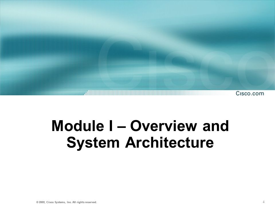 Module I – Overview and System Architecture