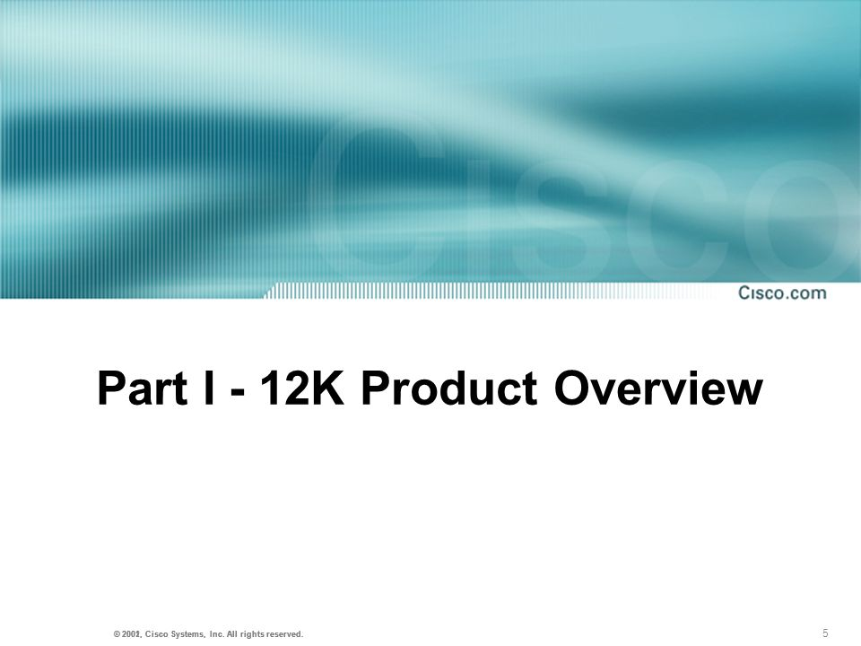 Part I - 12K Product Overview