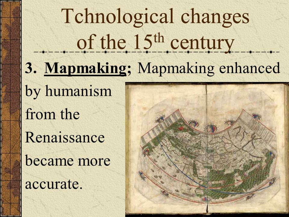 Tchnological changes of the 15th century