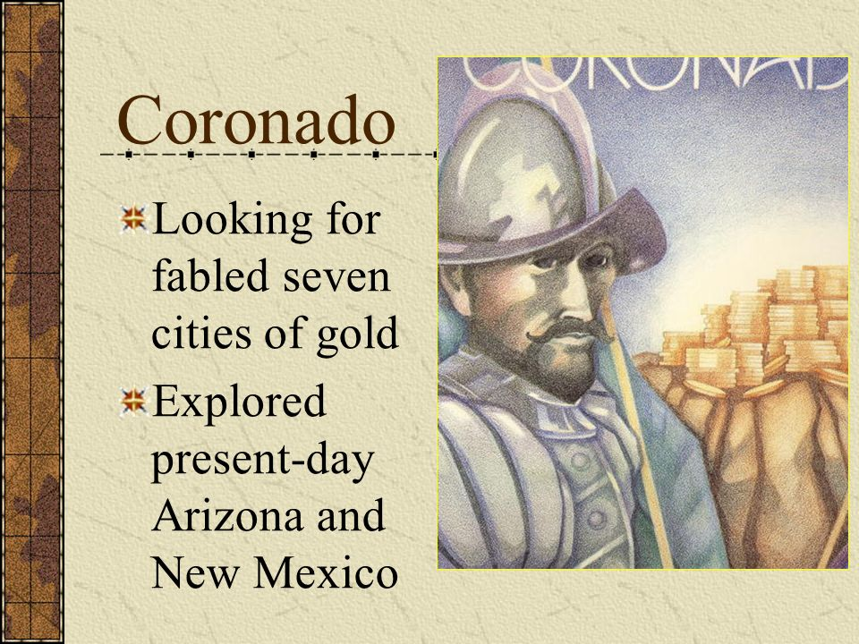 Coronado Looking for fabled seven cities of gold