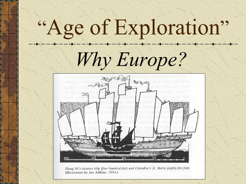 Age of Exploration Why Europe