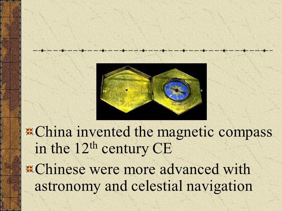 China invented the magnetic compass in the 12th century CE