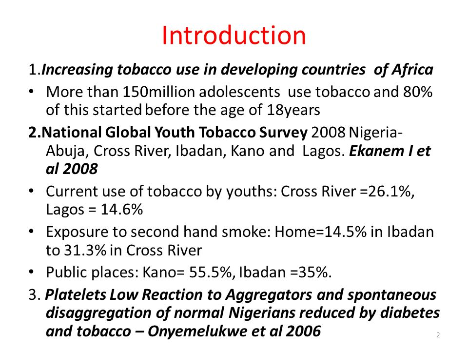 Introduction 1.Increasing tobacco use in developing countries of Africa.