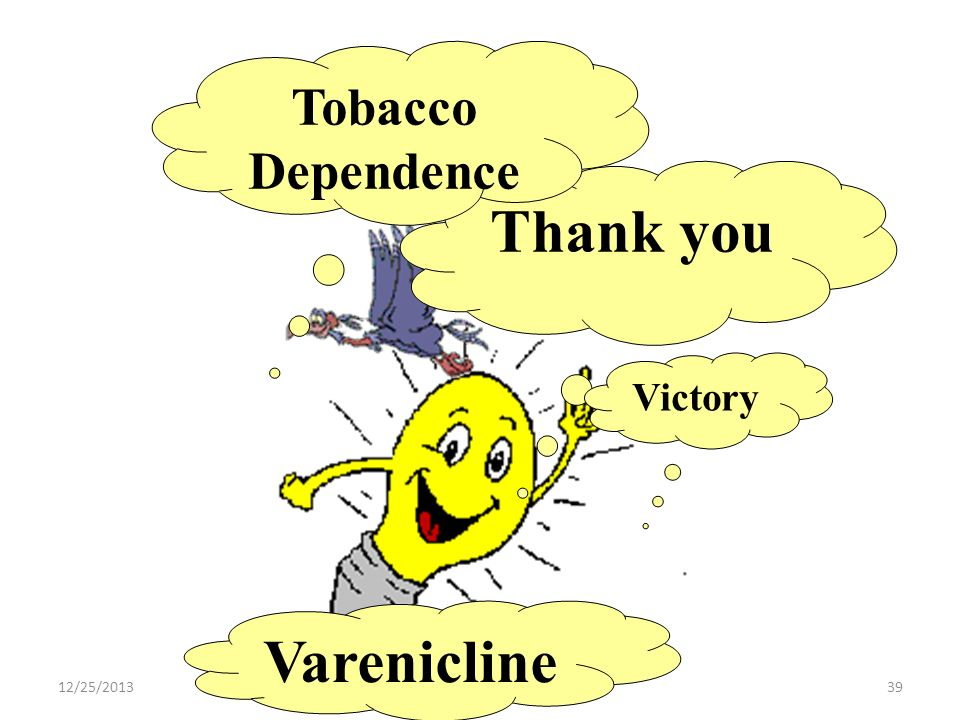 Tobacco Dependence Thank you Victory Varenicline 3/25/2017