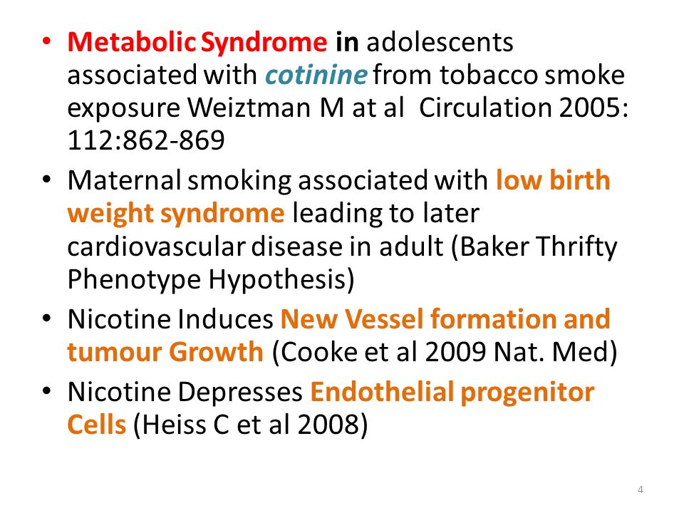 Metabolic Syndrome in adolescents associated with cotinine from tobacco smoke exposure Weiztman M at al Circulation 2005: 112: