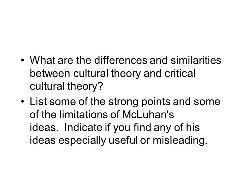 What are the differences and similarities between cultural theory and critical cultural theory