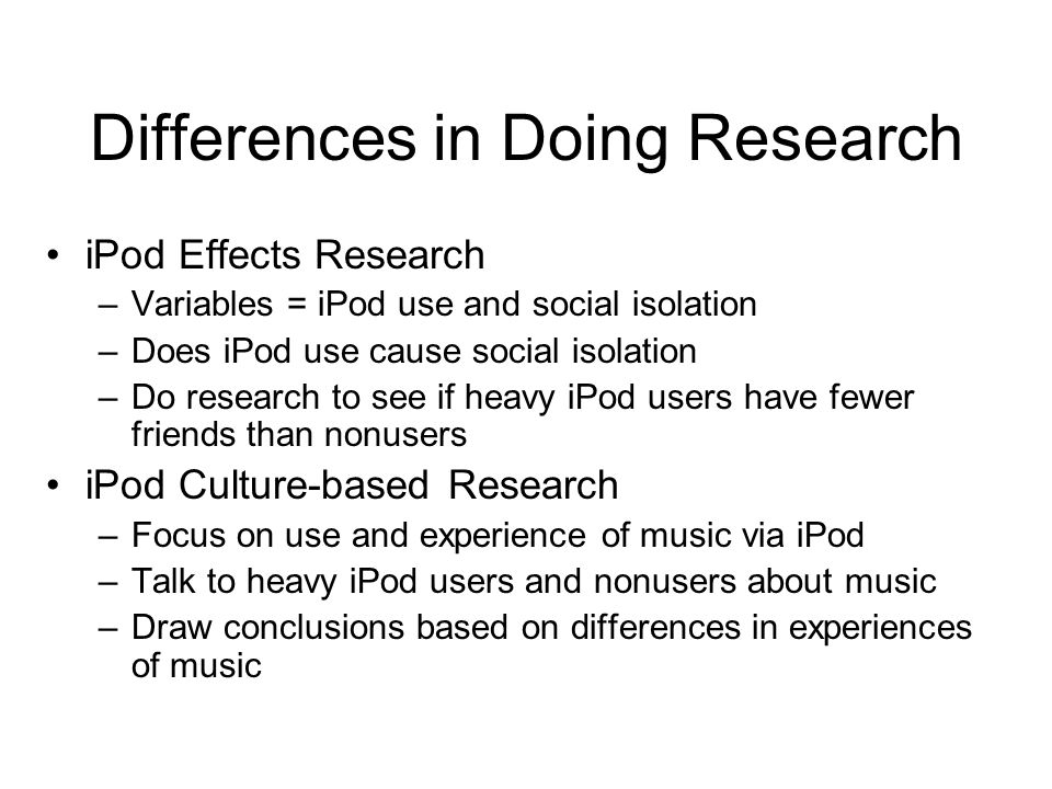 Differences in Doing Research