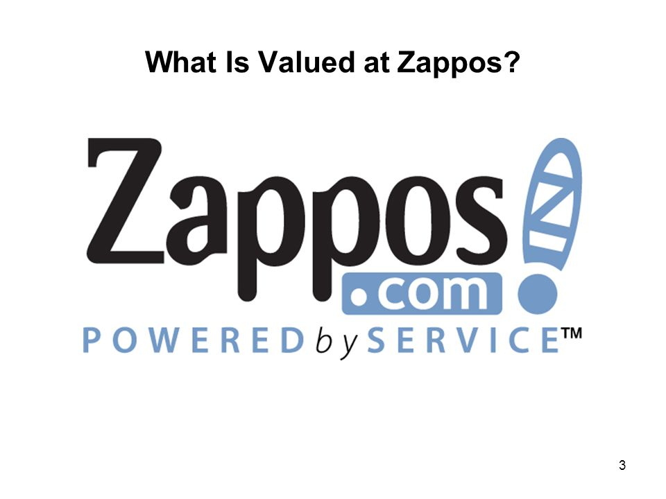What Is Valued at Zappos