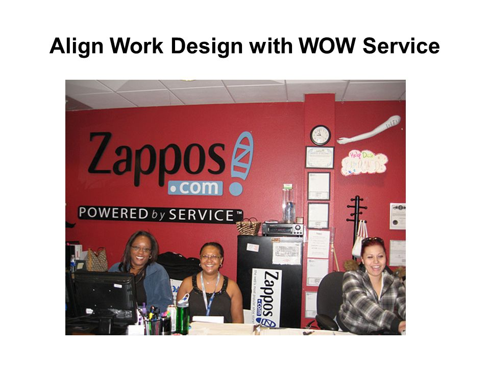 Align Work Design with WOW Service
