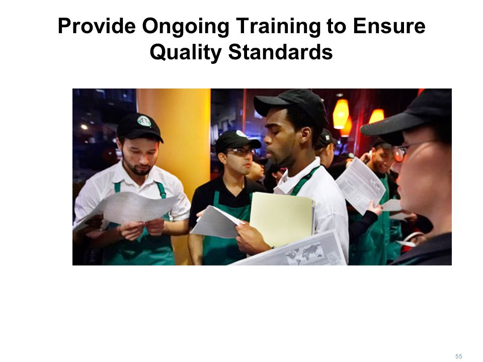 Provide Ongoing Training to Ensure Quality Standards