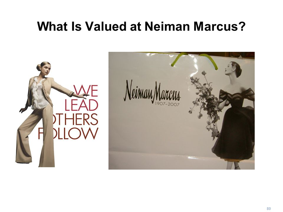 What Is Valued at Neiman Marcus