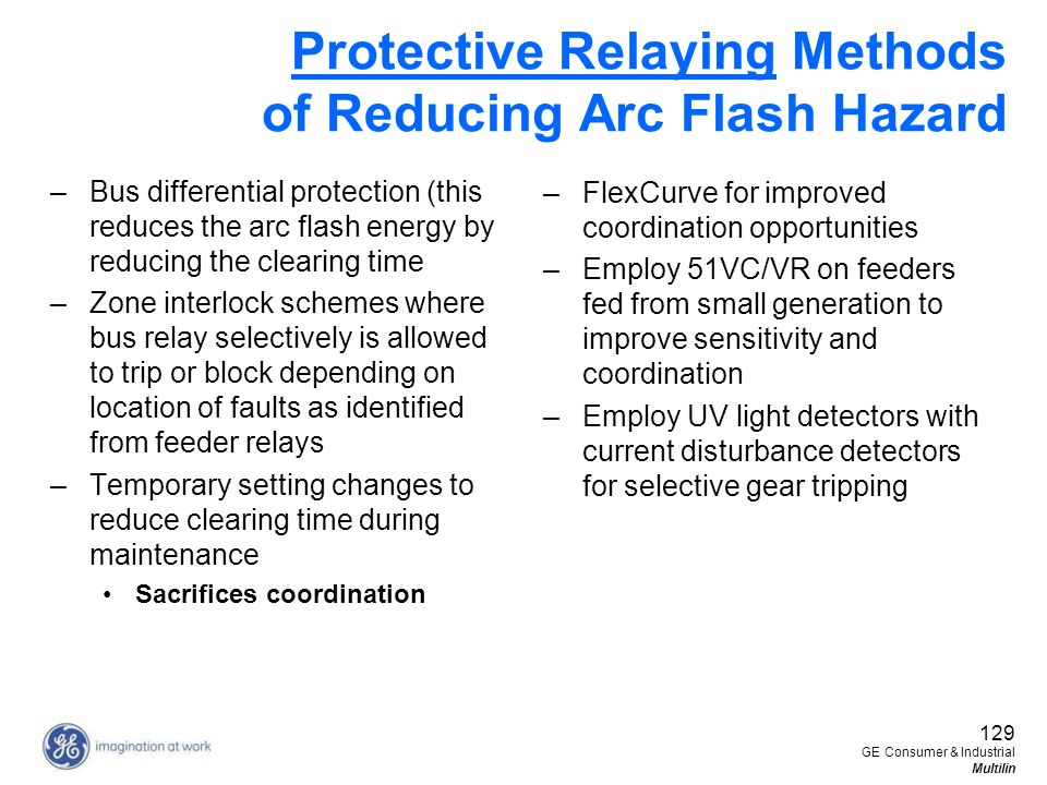 Protective Relaying Methods of Reducing Arc Flash Hazard