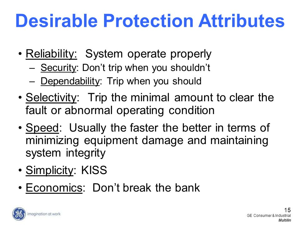 Desirable Protection Attributes
