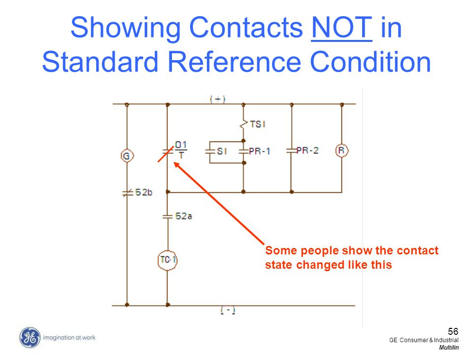 Showing Contacts NOT in Standard Reference Condition Some people show the contact state changed like this.