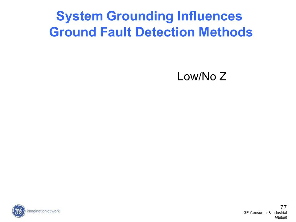 System Grounding Influences Ground Fault Detection Methods