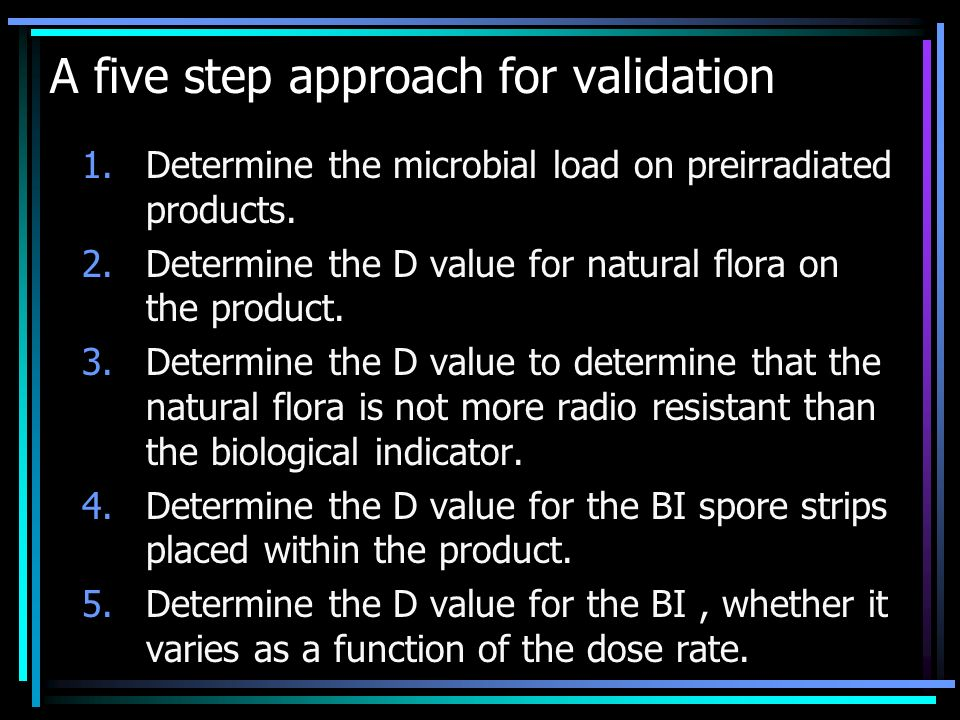 A five step approach for validation