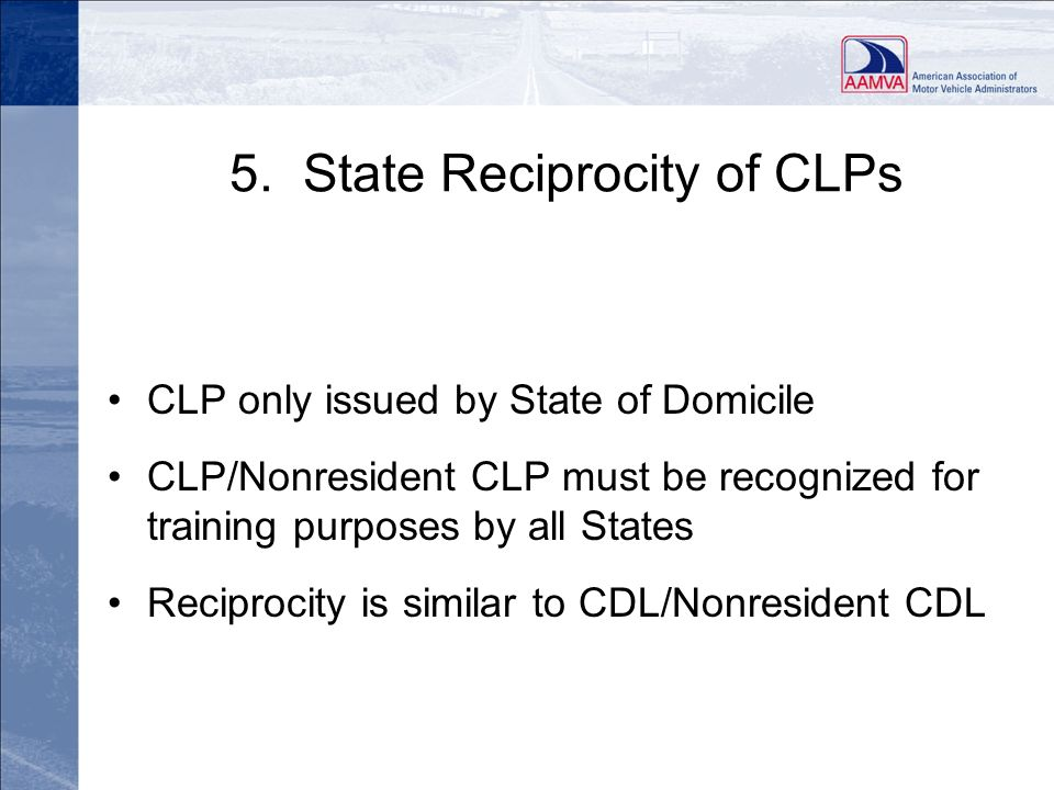 5. State Reciprocity of CLPs