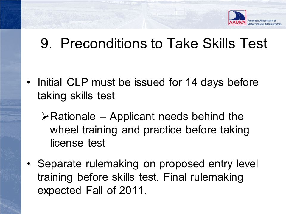 9. Preconditions to Take Skills Test
