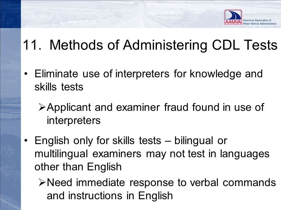 11. Methods of Administering CDL Tests