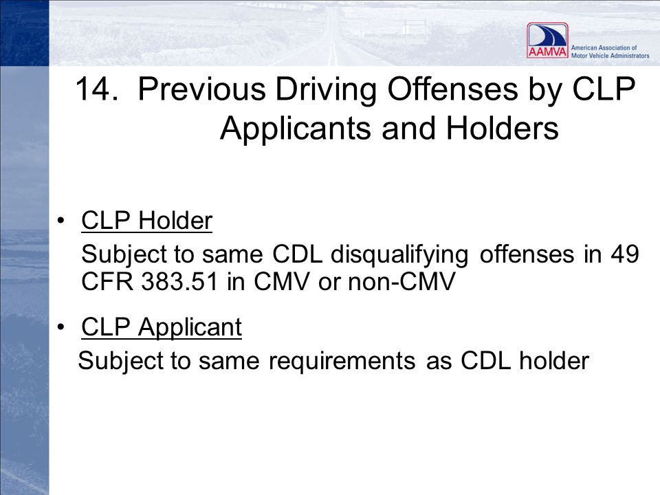 14. Previous Driving Offenses by CLP Applicants and Holders